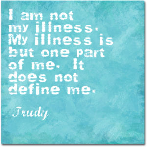 I am not my illness.